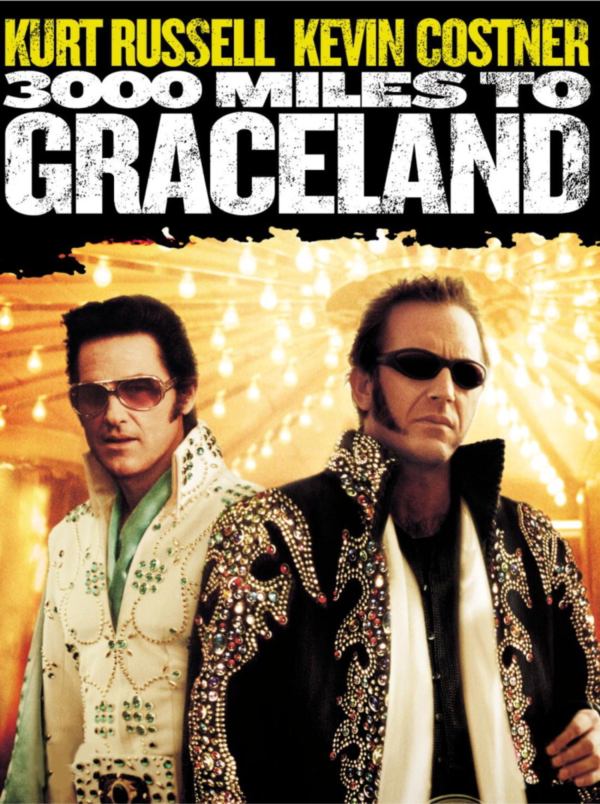 3000 Miles to Graceland - Poster 2