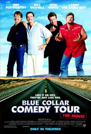 Blue Collar Comedy Tour: the Movie - Poster 1