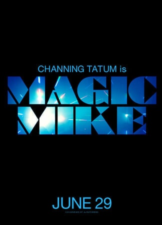 Magic Mike - Poster 2