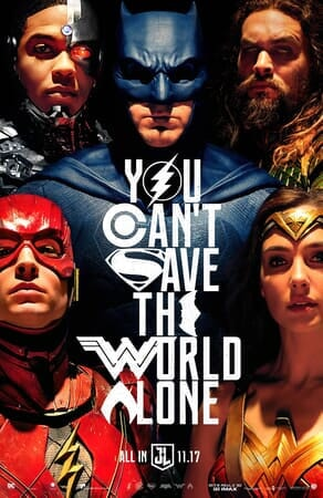"Justice League characters with text ""You Can't Save the World Alone"""