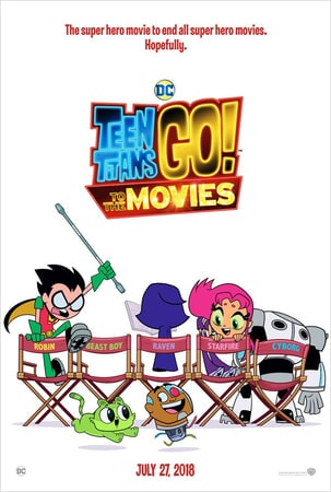 Teen Titans characters sitting in movie director's chairs with Teen Titans logo at top of poster