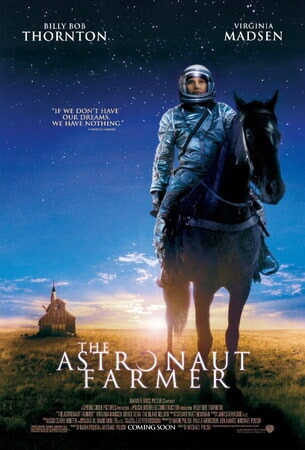 The Astronaut Farmer - Poster 1