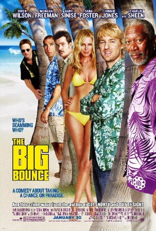The Big Bounce (2004) - Poster 1