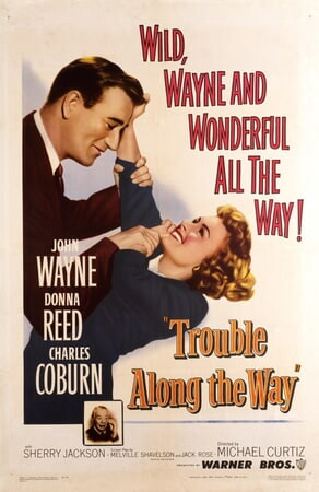 Trouble Along the Way - Image - Image 7