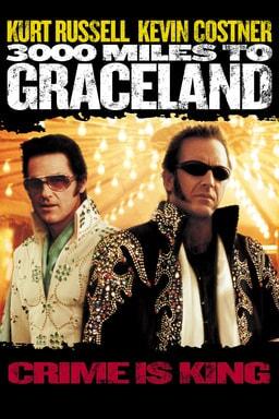3000 Miles to Graceland keyart