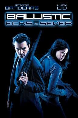 Ballistic: Ecks vs Sever keyart