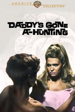Daddys Gone a hunting keyart
