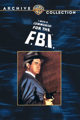 I Was a Communist for the Fbi keyart