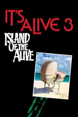 It's Alive III: Island of the Alive keyart