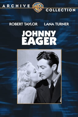 Johnny Eager - Key Art