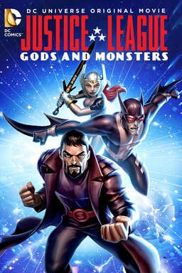 justice league gods and monsters available now on bluray, dvd and digital