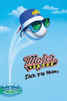 Major League: Back to the Minors keyart