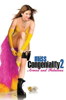 Miss Congeniality 2: Armed and Fabulous keyart