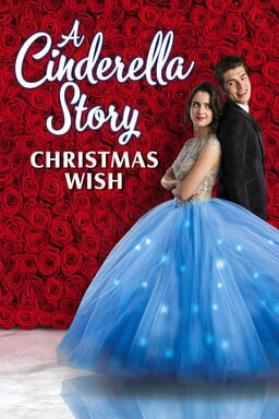 A Cinderella Story: Christmas Wish - Key Art