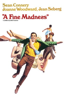 A Fine Madness - Sean Connery, Joanne Woodward, Jean Seberg in cartoon form collage on white bg