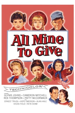 All Mine To Give (1957) - Cast in a 3 x 3 with peach background