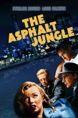 The Asphalt Jungle - Sterling Hayden, Louis Galhern - Cast in bottom right corner with buildings behind in blue