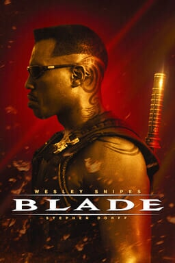 Blade (1998) - Wesley Snipes as Blade carrying sword on his back and sunglasses in a red background