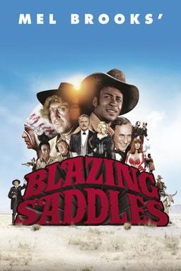 Mel Brooks' Blazing Saddles on blue sky background with cast