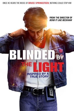 Blinded by the Light - Movie Poster