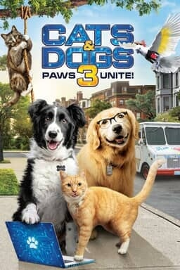 Cats & Dogs 3: Paws Unite! - Key Art