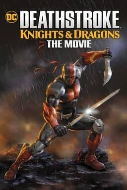 Deathstroke: Knights & Dragons - Key Art