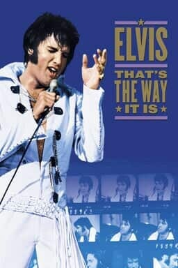 Elvis: That's the Way It Is - Elvis Presley wearing a white tuxedo suit with a blue background and film strips of him