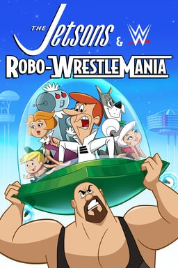 the jetsons & wwe: robo-wrestlemania poster