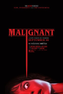 Malignant - in theaters and on HBO Max September 10