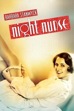 Night Nurse (1931) - Barbara Stanwyk in white nurse gown and garter on her thigh, red logo on top