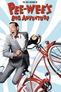 Pee-Wee's Big Adventure - Key Art