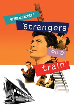 Strangers on a Train - Orange bg with collage of actors faces and text labels