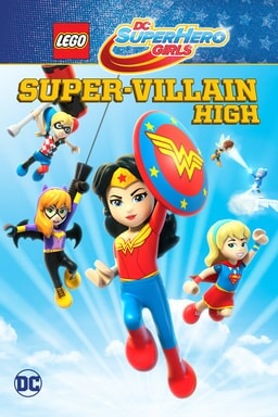 DC Super Hero Girls: Super-Villain High poster