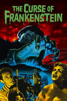 The Curse of Frankenstein - Monster hand in dark blue reaching out over a female victim and a man scientist in red sky