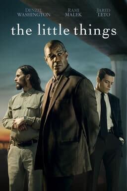 The Little Things - Denzel Washington, Rami Malek, Jared Leto on blue dark background