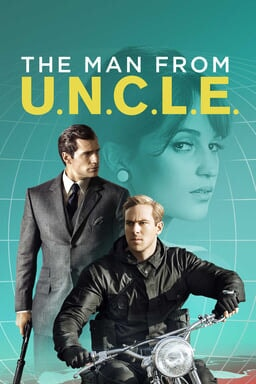 The Man From U.N.C.L.E. - Henry Cavill and Armie Hammer with Alicia Vikander on turquoise background