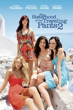 The Sisterhood of the Traveling Pants 2 -Amber Tamblyn, Alexis Bledel, America Ferrera, Blake Lively