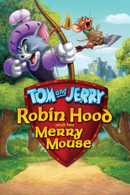 Tom and Jerry: Robin Hood and His Merry Mouse - Tom and Jerry in a bow and arrow with forest behind