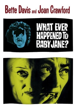 What Ever Happened to Baby Jane - Key Art
