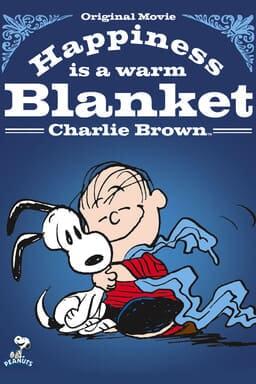 Peanuts: Happiness Is a Warm Blanket Charlie Brown keyart
