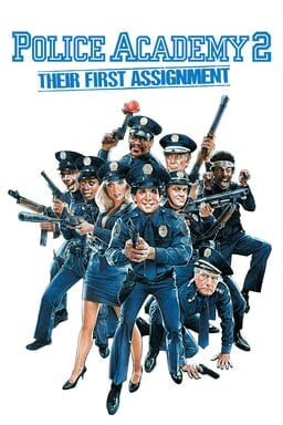 Police Academy 2: Their First Assignment keyart