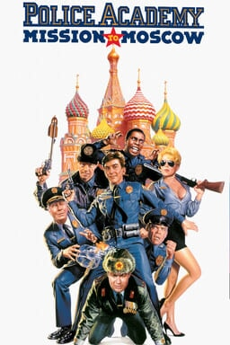 Police Academy: Mission to Moscow keyart