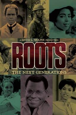 Roots: The Next Generations keyart