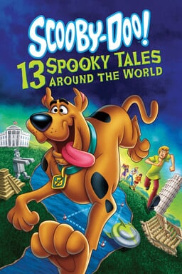 Scooby Doo: 13 Spooky Tales Around the World keyart
