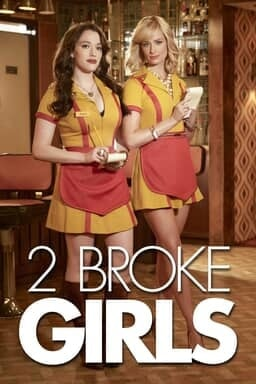 2 Broke Girls: Season 6 - Key Art