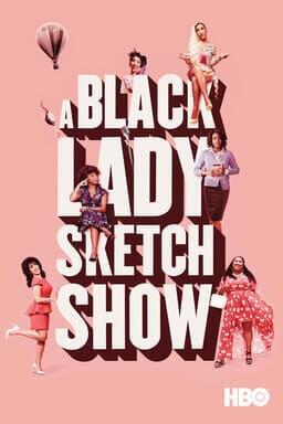 A Black Lady Sketch Show: Season 1 - Pale pink background with text and ladies around the text