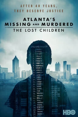 Atlanta's Missing and Murdered: The Lost Children - After 40 year, they deserve justice HBO