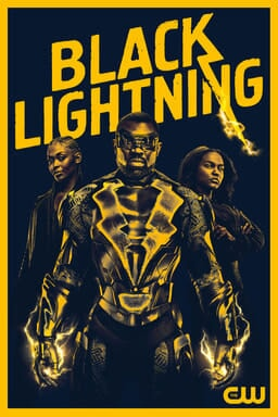 Black Lightning in costume with family behind him - black and yellow poster and logo