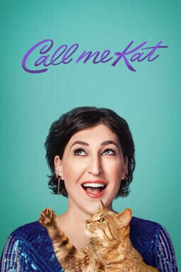 Call Me Kat: Season 1 - Mayim Bialik as Kat holding an orange tabby pointing up on a teal background
