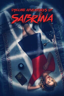 Chilling Adventures of Sabrina: Season 1, Part 1 - Key Art